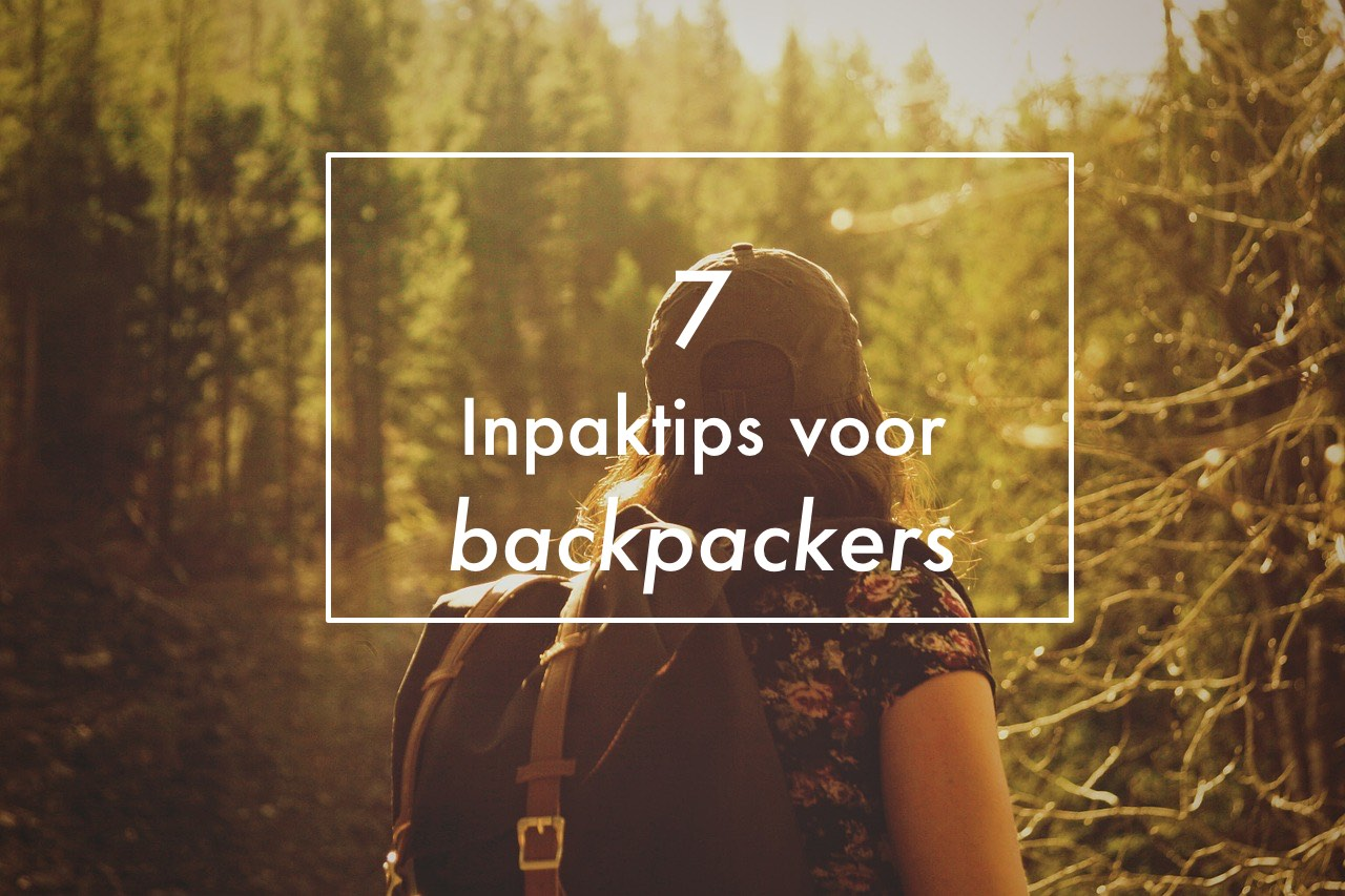 inpaktips voor backpackers